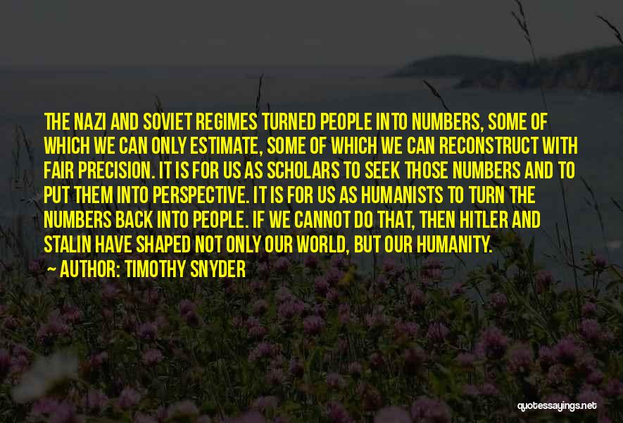 Do Not Turn Back Quotes By Timothy Snyder