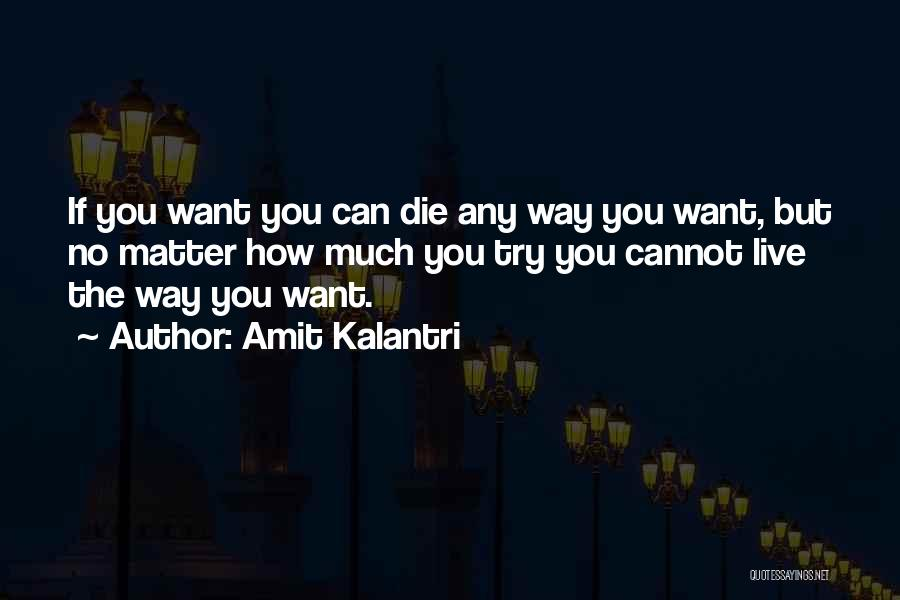 Do Or Die Motivational Quotes By Amit Kalantri