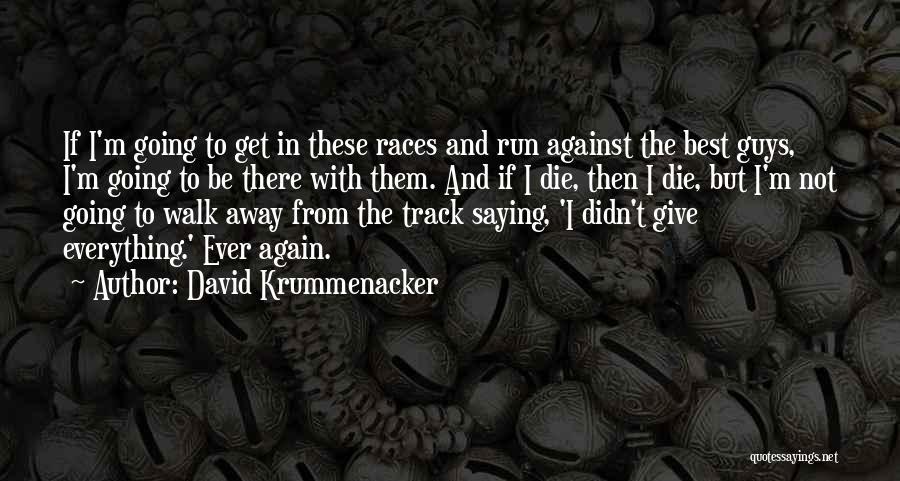Do Or Die Motivational Quotes By David Krummenacker
