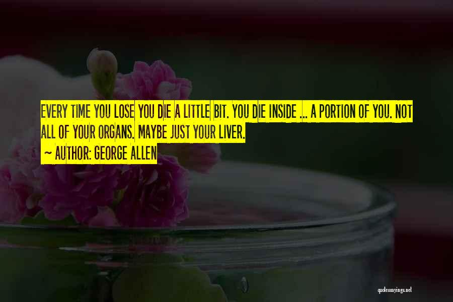 Do Or Die Motivational Quotes By George Allen