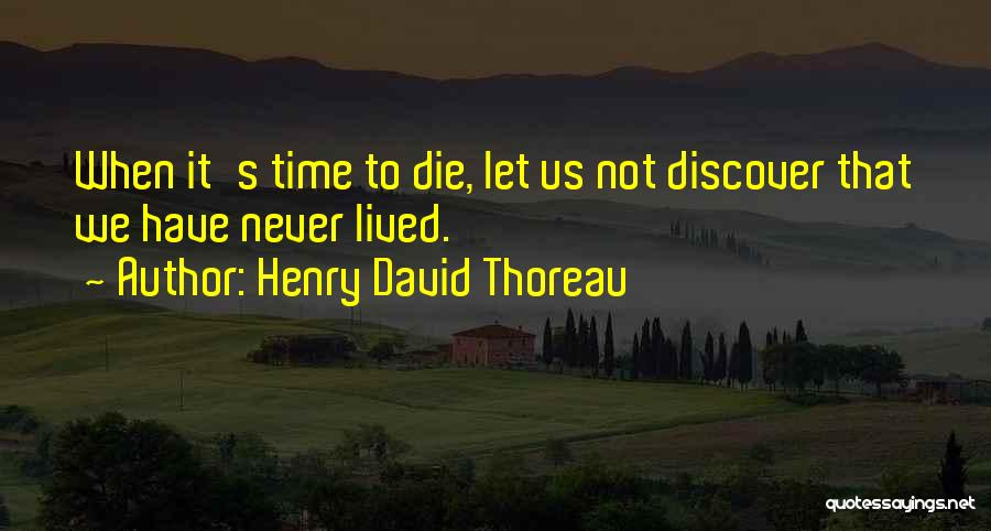 Do Or Die Motivational Quotes By Henry David Thoreau