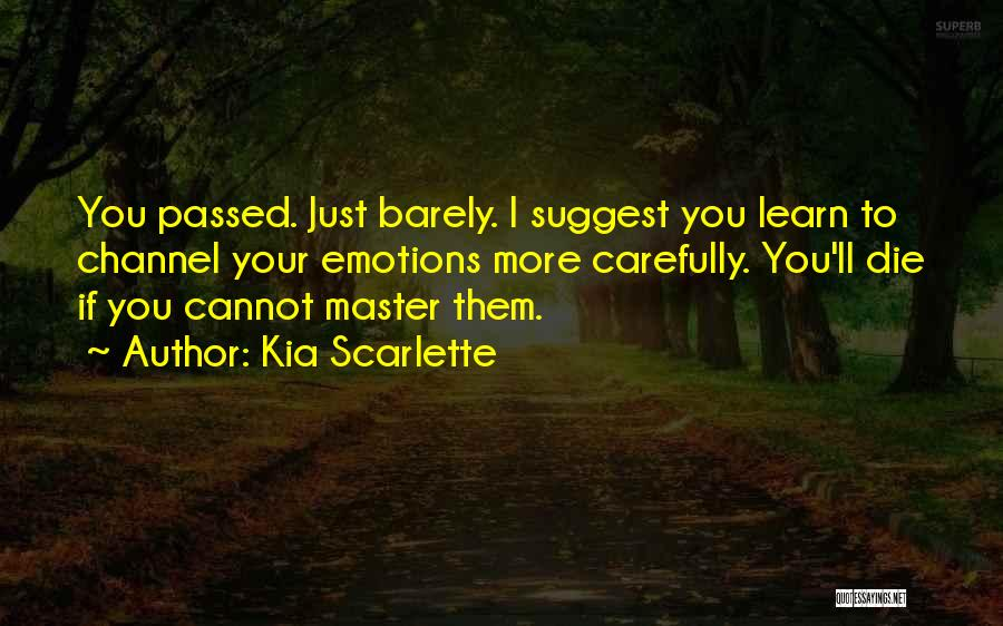 Do Or Die Motivational Quotes By Kia Scarlette