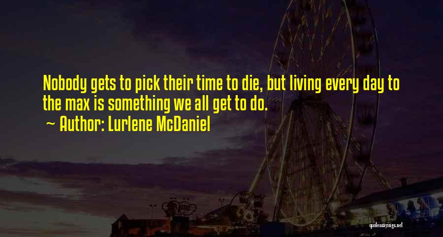 Do Or Die Motivational Quotes By Lurlene McDaniel