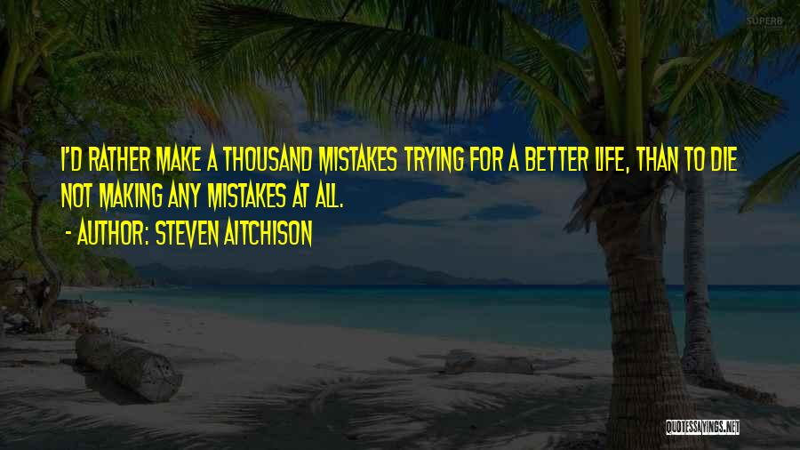 Do Or Die Motivational Quotes By Steven Aitchison