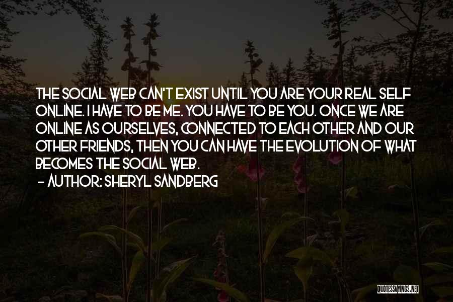 Do Real Friends Exist Quotes By Sheryl Sandberg