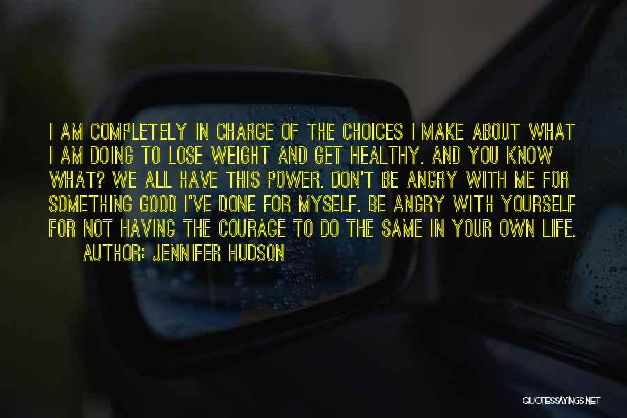 Do Something Good For Yourself Quotes By Jennifer Hudson