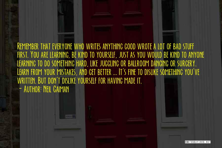 Do Something Good For Yourself Quotes By Neil Gaiman