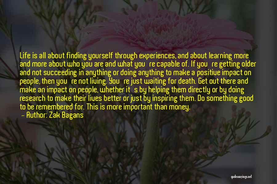 Do Something Good For Yourself Quotes By Zak Bagans