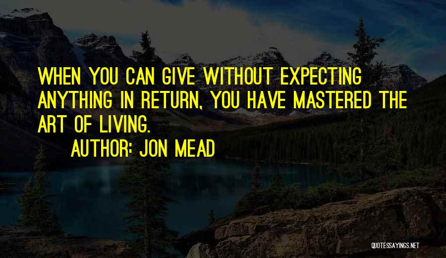 The Best Giving Without Expecting Anything In Return Quotes