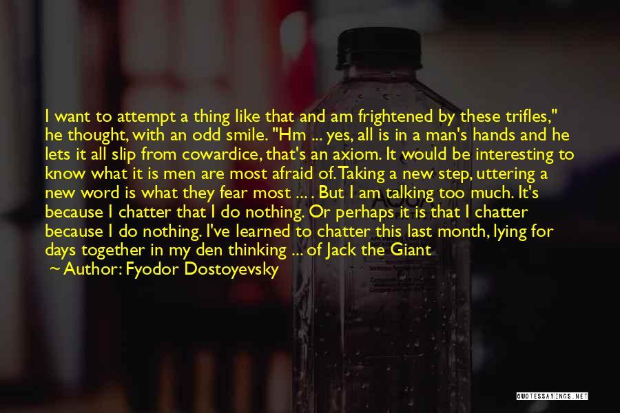 Do The New Quotes By Fyodor Dostoyevsky
