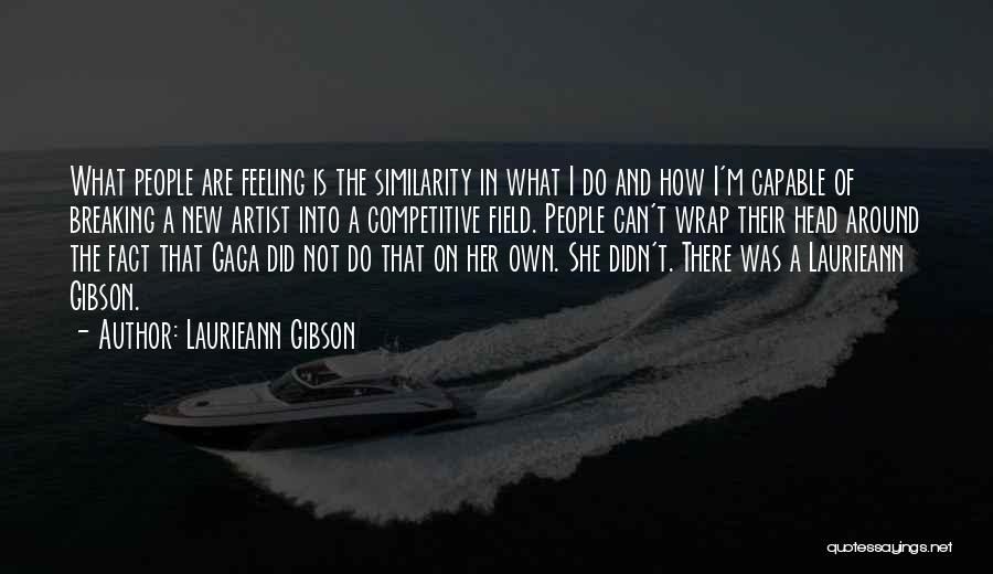 Do The New Quotes By Laurieann Gibson