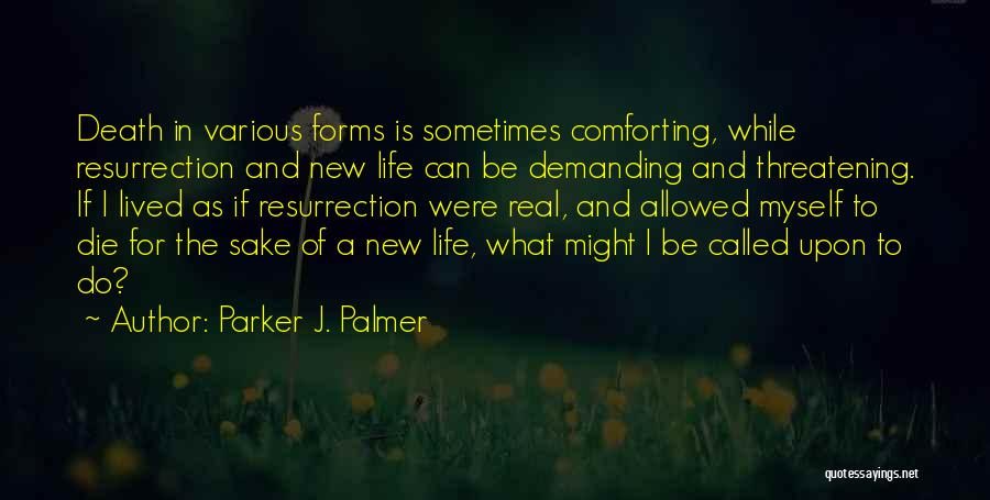 Do The New Quotes By Parker J. Palmer