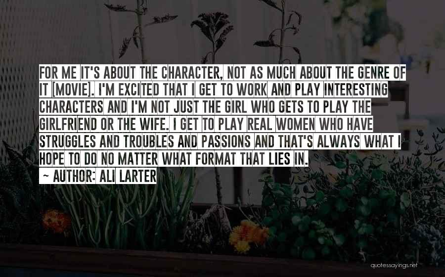 Do The Work Quotes By Ali Larter