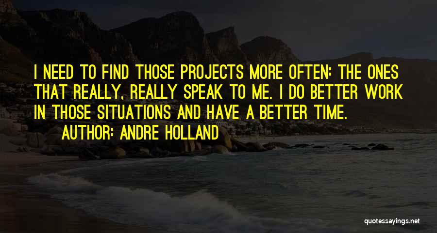 Do The Work Quotes By Andre Holland