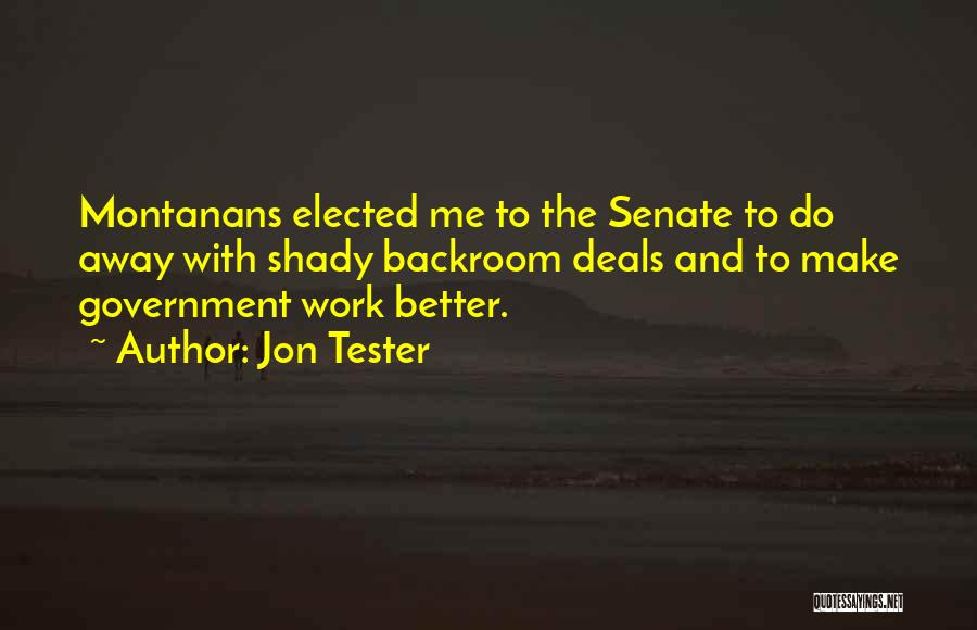 Do The Work Quotes By Jon Tester