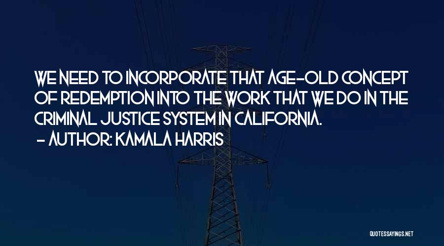 Do The Work Quotes By Kamala Harris
