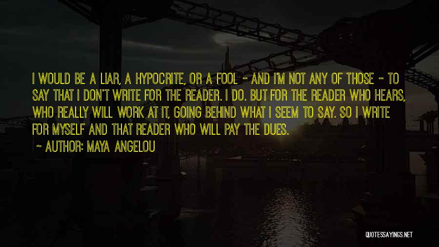 Do The Work Quotes By Maya Angelou