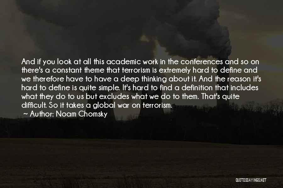 Do The Work Quotes By Noam Chomsky