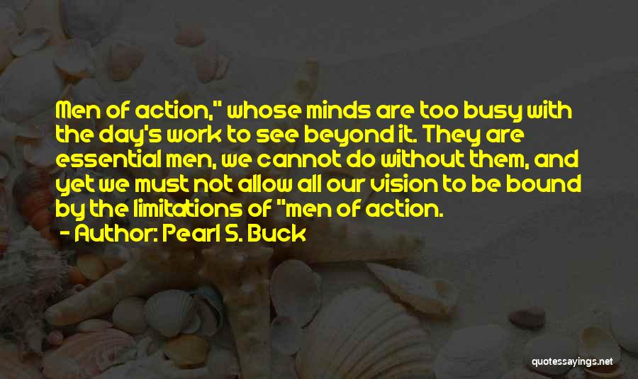 Do The Work Quotes By Pearl S. Buck