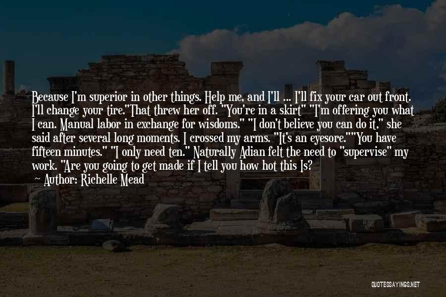 Do The Work Quotes By Richelle Mead