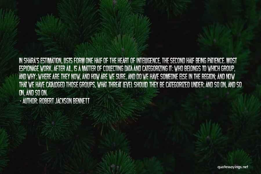 Do The Work Quotes By Robert Jackson Bennett