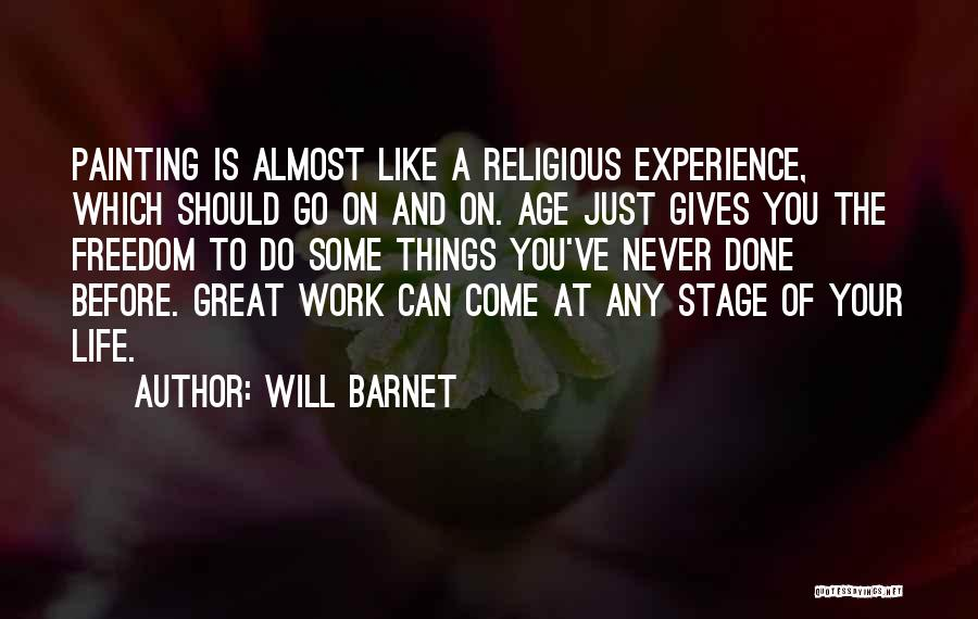 Do The Work Quotes By Will Barnet