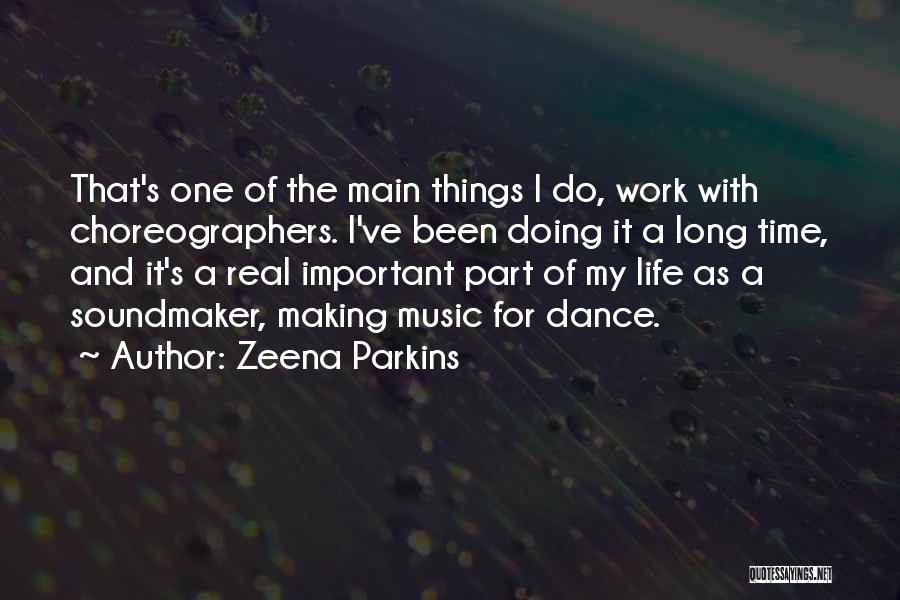 Do The Work Quotes By Zeena Parkins