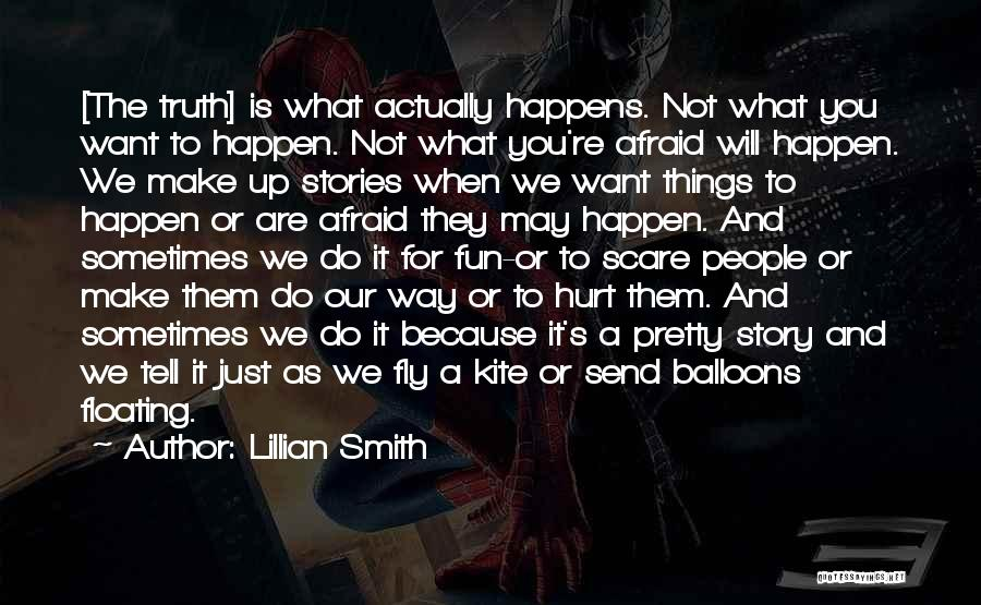 Do Things Because You Want To Quotes By Lillian Smith