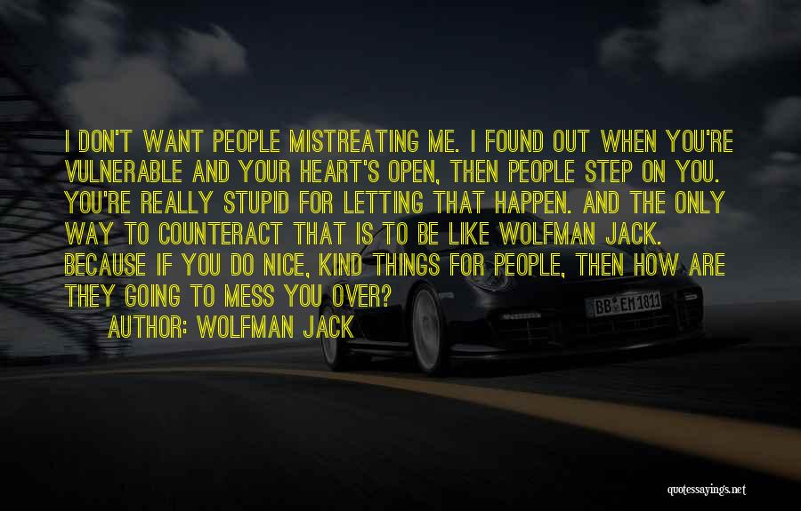 Do Things Because You Want To Quotes By Wolfman Jack
