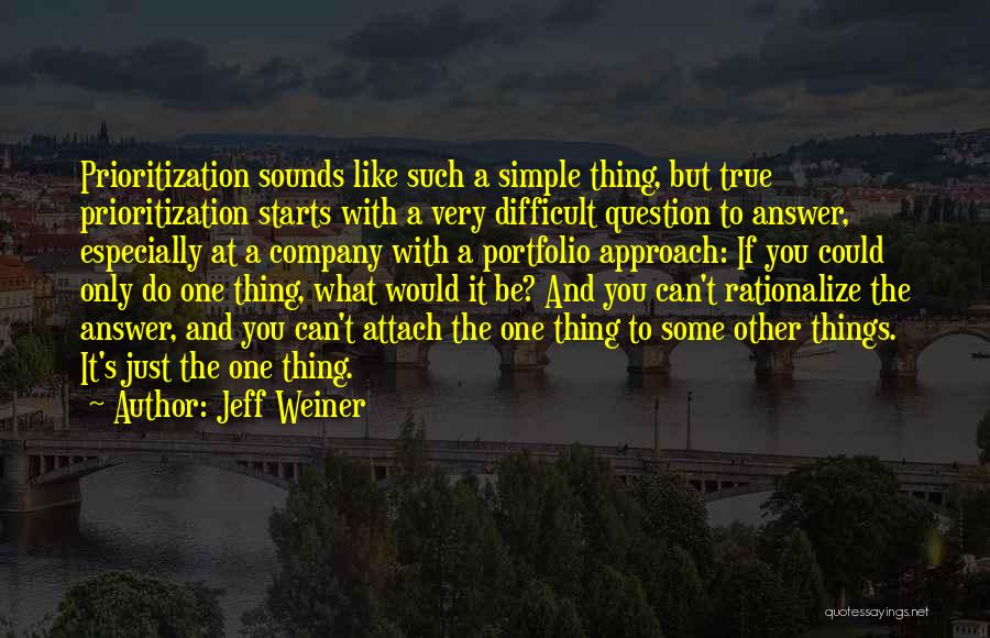Do Things You Like Quotes By Jeff Weiner