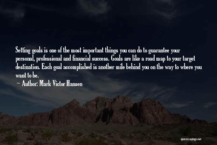 Do Things You Like Quotes By Mark Victor Hansen
