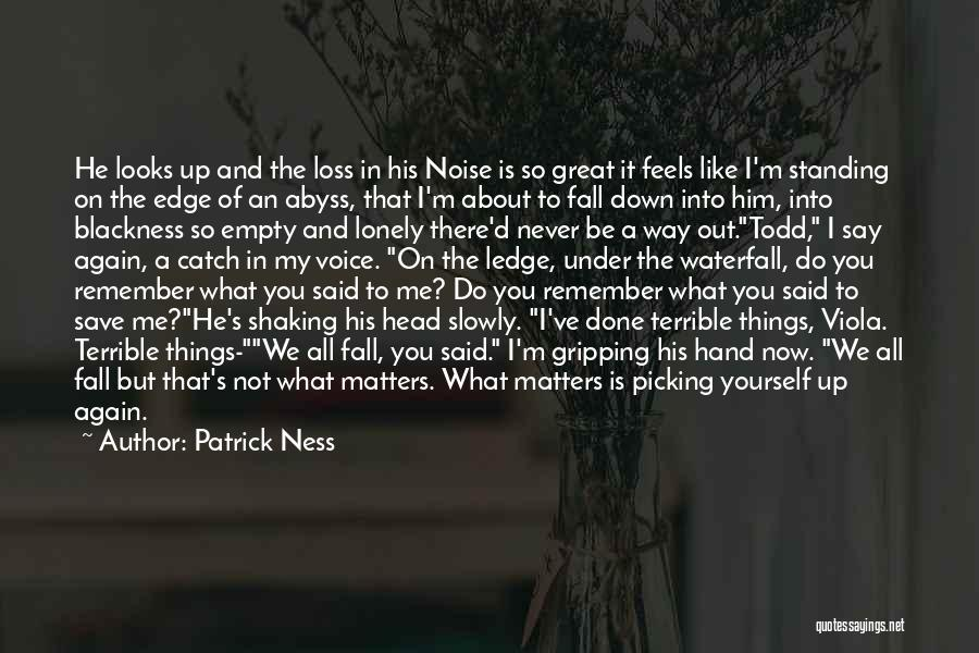 Do Things You Like Quotes By Patrick Ness