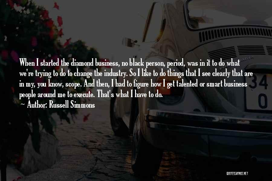 Do Things You Like Quotes By Russell Simmons