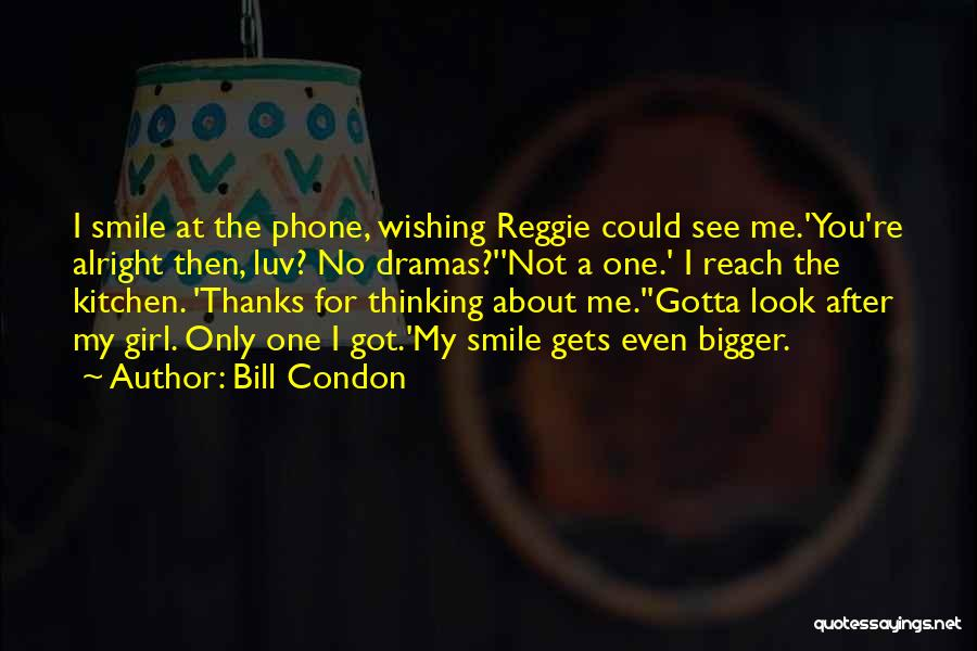 Do U Luv Me Quotes By Bill Condon