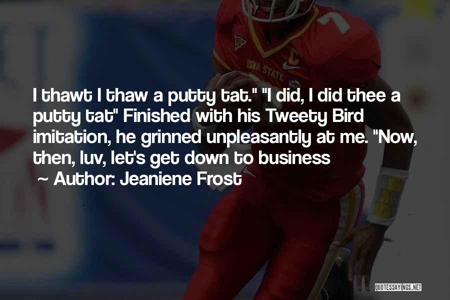 Do U Luv Me Quotes By Jeaniene Frost