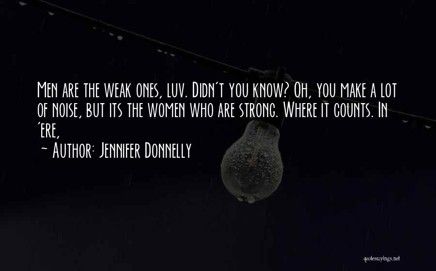 Do U Luv Me Quotes By Jennifer Donnelly