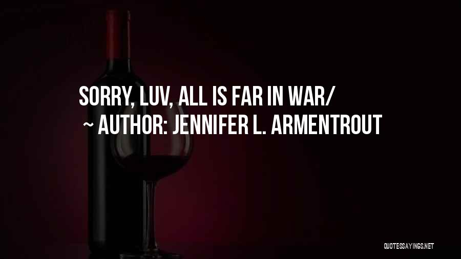 Do U Luv Me Quotes By Jennifer L. Armentrout