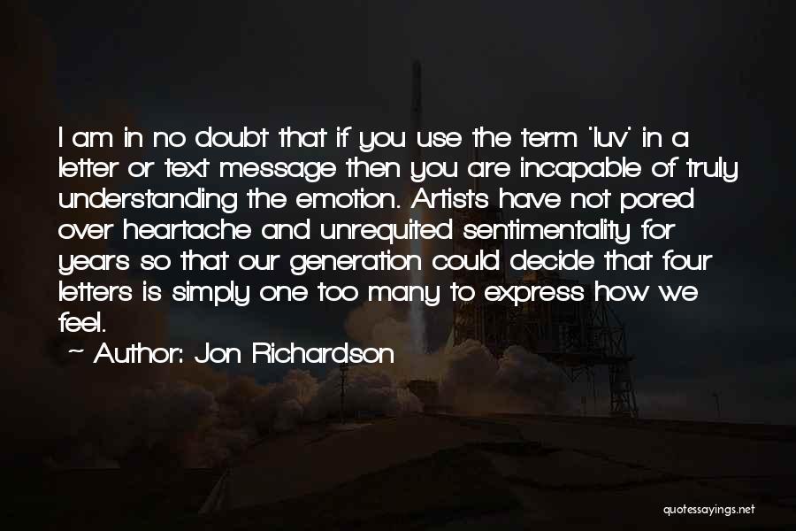 Do U Luv Me Quotes By Jon Richardson