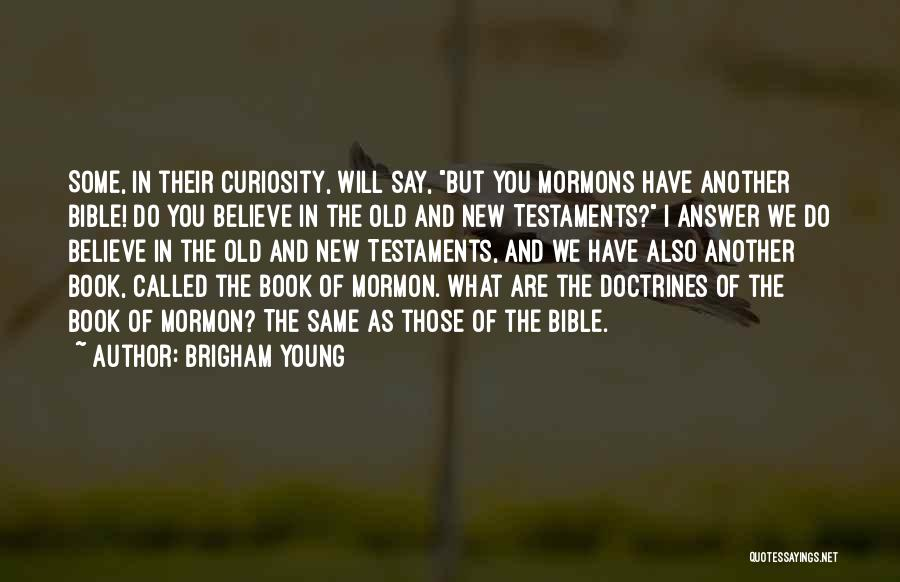 Do What You Believe In Quotes By Brigham Young