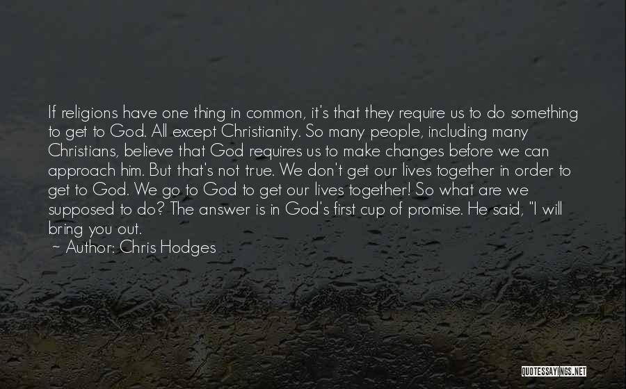 Do What You Believe In Quotes By Chris Hodges