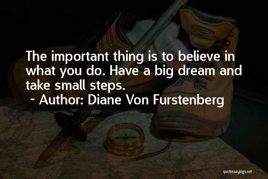 Do What You Believe In Quotes By Diane Von Furstenberg