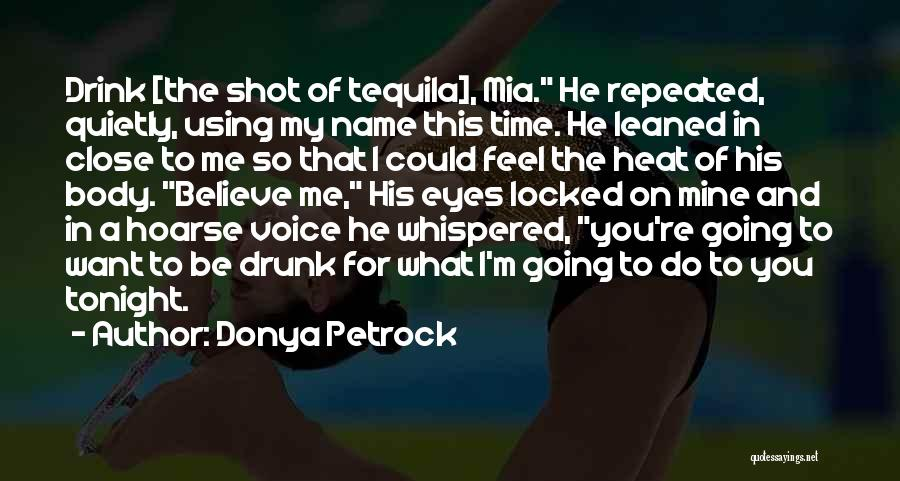 Do What You Believe In Quotes By Donya Petrock