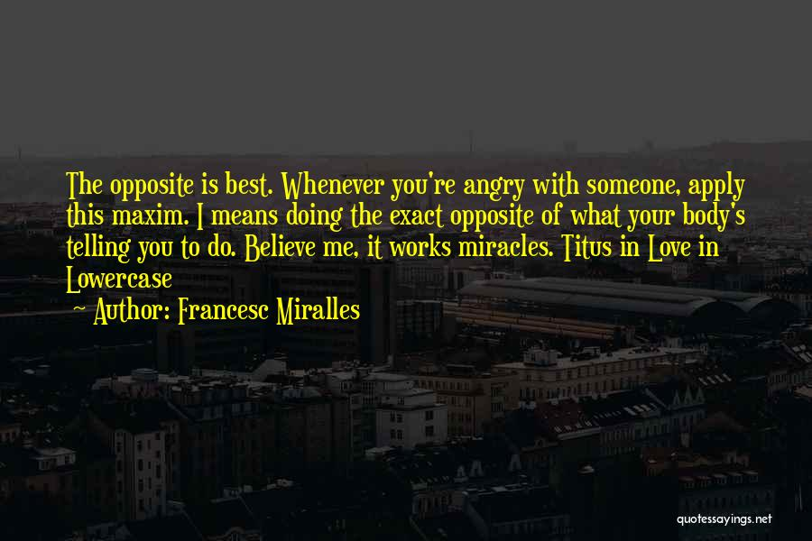 Do What You Believe In Quotes By Francesc Miralles