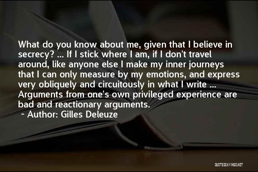 Do What You Believe In Quotes By Gilles Deleuze