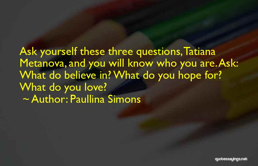 Do What You Believe In Quotes By Paullina Simons