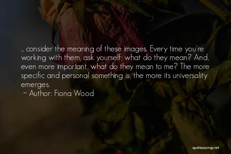 Do What You Mean Quotes By Fiona Wood