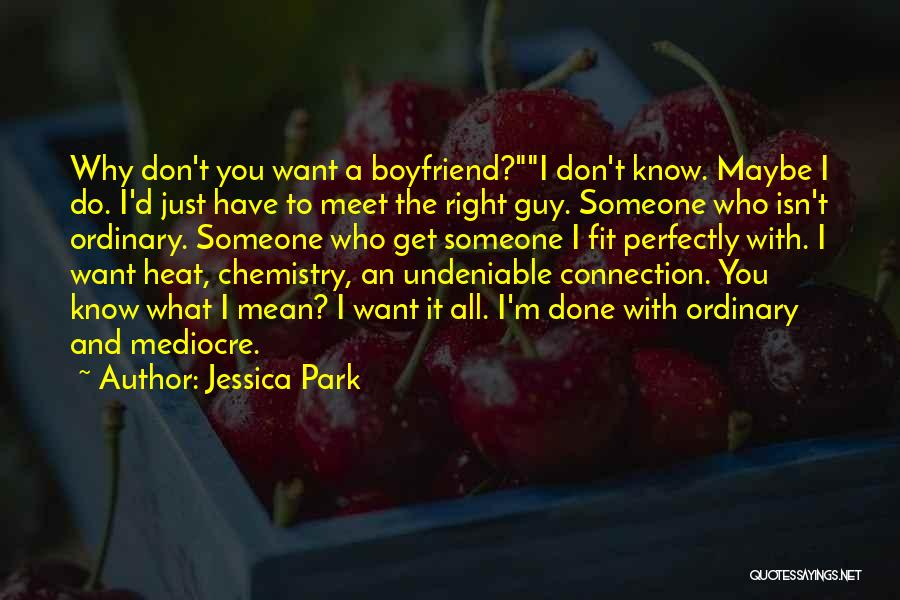 Do What You Mean Quotes By Jessica Park