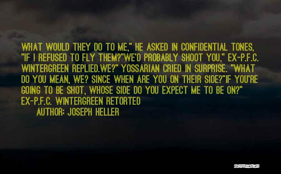 Do What You Mean Quotes By Joseph Heller