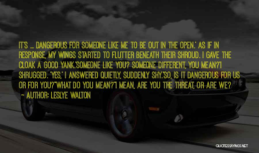 Do What You Mean Quotes By Leslye Walton