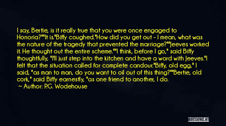 Do What You Mean Quotes By P.G. Wodehouse